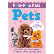 Pom-Pom Pals: Pets by Clempson, Laura, 9781626862890