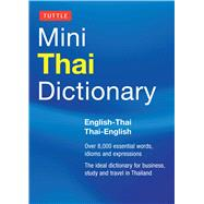 Tuttle Mini Thai Dictionary: English-Thai / Thai-English by Barme, Scot; Najaithong, Pensi, 9780804842891