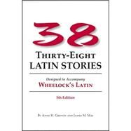 Thirty-Eight Latin Stories by Groton, Anne H.; May, James M., 9780865162891