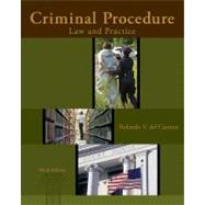 Criminal Procedure Law and Practice by del Carmen, Rolando V., 9781285062891