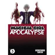 Magical Girl Apocalypse Vol. 8 by Sato, Kentaro, 9781626922891