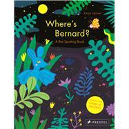 Where's Bernard? by Spitzer, Katja, 9783791372891