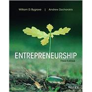 Entrepreneurship by Bygrave, William D.; Zacharakis, Andrew, 9781118582893