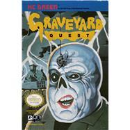 Graveyard Quest by Green, K. C.; Thompson, Hilary; Chu, Charlie, 9781620102893