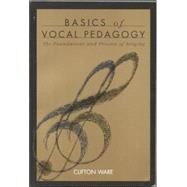 Basics of Vocal Pedagogy by Ware, Clifton, 9780070682894