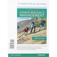 Fundamentals of Human Resource Management, Student Value Edition Plus MyManagementLab with Pearson eText -- Access Card Package by Dessler, Gary, 9780133972894