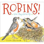 Robins! by Christelow, Eileen, 9780544442894