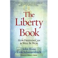 The Liberty Book by Bona, John; Schanzenbach, Don, 9781424552894