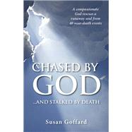Chased by God by Goffard, Susan, 9781940262895