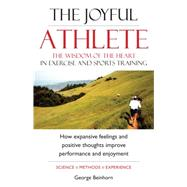 The Joyful Athlete by Beinhorn, George, 9781565892897