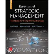 Essentials of Strategic Management: The Quest for Competitive Advantage by Gamble, John; Thompson, Jr., Arthur; Peteraf, Margaret, 9780078112898