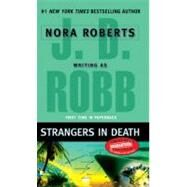 Strangers in Death by Robb, J. D., 9780425222898