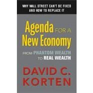 Agenda for a New Economy by Korten, David C., 9781605092898