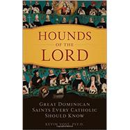 Hounds of Our Lord by Vost, Kevin, 9781622822898
