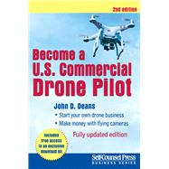 Become a U.S. Commercial Drone Pilot by Deans, John D., 9781770402898