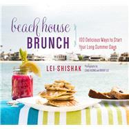 Beach House Brunch by Shishak , Lei; Vuong, Chau; Lee, Brent, 9781510702899