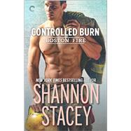 Controlled Burn by Stacey, Shannon, 9780373002900