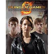 The Hunger Games: Official Illustrated Movie Companion by Egan, Kate, 9780545422901