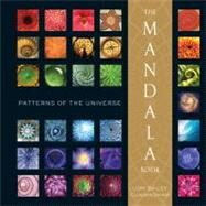 The Mandala Book Patterns of the Universe by Cunningham, Bailey, 9781402762901