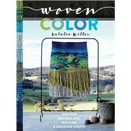 Woven Color by Miller, Natalie, 9781681882901