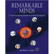 Remarkable Minds by Noyce, Pendred, 9780990782902