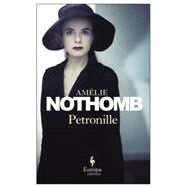 Petronille by Nothomb, Amelie; Anderson, Alison, 9781609452902
