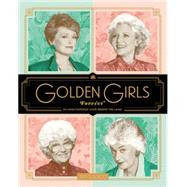Golden Girls Forever by Colucci, Jim, 9780062422903