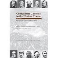 Confederate Generals in the Western Theater by Hewitt, Lawrence Lee; Schott, Thomas E.; Sword, Wiley, 9781621902904