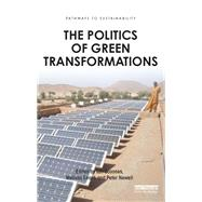 The Politics of Green Transformations by Scoones; Ian, 9781138792906