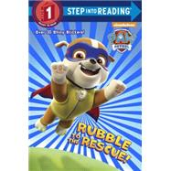 Rubble to the Rescue! (Paw Patrol) by DEPKEN, KRISTEN L.JACKSON, MIKE, 9780553522907