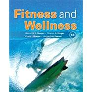 Fitness and Wellness by Hoeger, Wener W.K.; Hoeger, Sharon A.; Hoeger, Cherie I; Fawson, Amber L., 9781337392907
