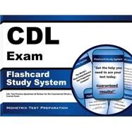 CDL Exam Flashcard Study System : CDL Test Practice Questions and Review for the Commercial Driver's License Exam by Cdl Exam Secrets, 9781609712907