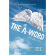 The A-Word: A Sweet Dead Life Novel by PREBLE, JOY, 9781616952907