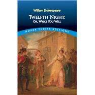 Twelfth Night; Or, What You Will by Shakespeare, William, 9780486292908