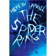 The Spider Ring by Harwell, Andrew, 9780545682909
