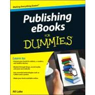 Publishing E-books for Dummies by Luke, Ali, 9781118342909