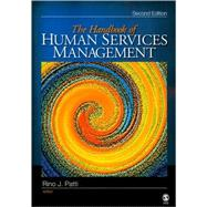 The Handbook of Human Services Management by Rino J. Patti, 9781412952910