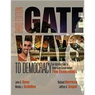 Gateways to Democracy The Essentials (with MindTap Political Science, 1 term (6 months) Printed Access Card) by Geer, John G.; Schiller, Wendy J.; Segal, Jeffrey A.; Herrera, Richard; Glencross, Dana K., 9781285852911