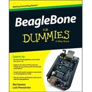 Beaglebone for Dummies by Santos, Rui; Perestrelo, Luis Miguel Costa, 9781118992913