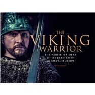 The Viking Warrior by Hubbard, Ben, 9781782742913