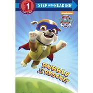 Rubble to the Rescue! (Paw Patrol) by DEPKEN, KRISTEN L.JACKSON, MIKE, 9780553522914