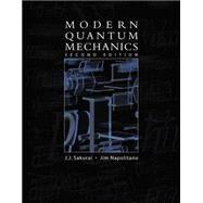 Modern Quantum Mechanics by Sakurai, J. J.; Napolitano, Jim J., 9780805382914