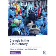 Crowds in the 21st Century: Perspectives from contemporary social science by Drury; John, 9781138922914