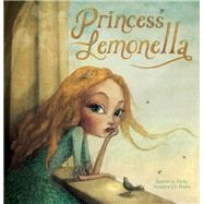 Princess Lemonella by de Bruyn, Sassafras; te Brake, Saarein, 9781605372914