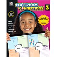 Classroom Connections, Grade 3 by Thinking Kids; Carson-Dellosa Publishing Company, Inc., 9781483812915