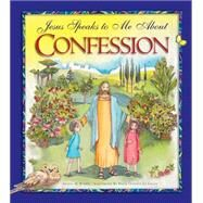Jesus Speaks to Me About Confession by Burrin, Angela; Lo Cascio, Maria Cristina, 9781593252915