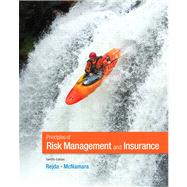 Principles of Risk Management and Insurance by Rejda, George E.; McNamara, Michael, 9780132992916