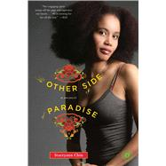 The Other Side of Paradise A Memoir by Chin, Staceyann, 9780743292917
