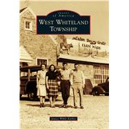 West Whiteland Township by Earley, Janice Wible, 9781467122917