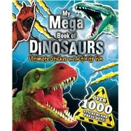My Mega Book of Dinosaurs by Little Bee Books, 9781499802917